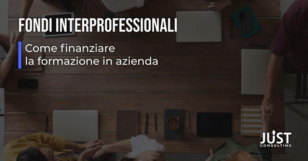 Fondi Interprofessionali, formazione finanziata, formazione a costo zero