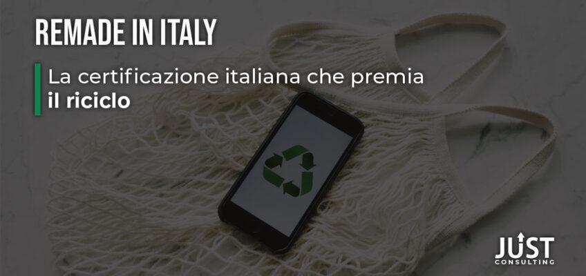 ReMade in Italy: la certificazione italiana che premia il riciclo