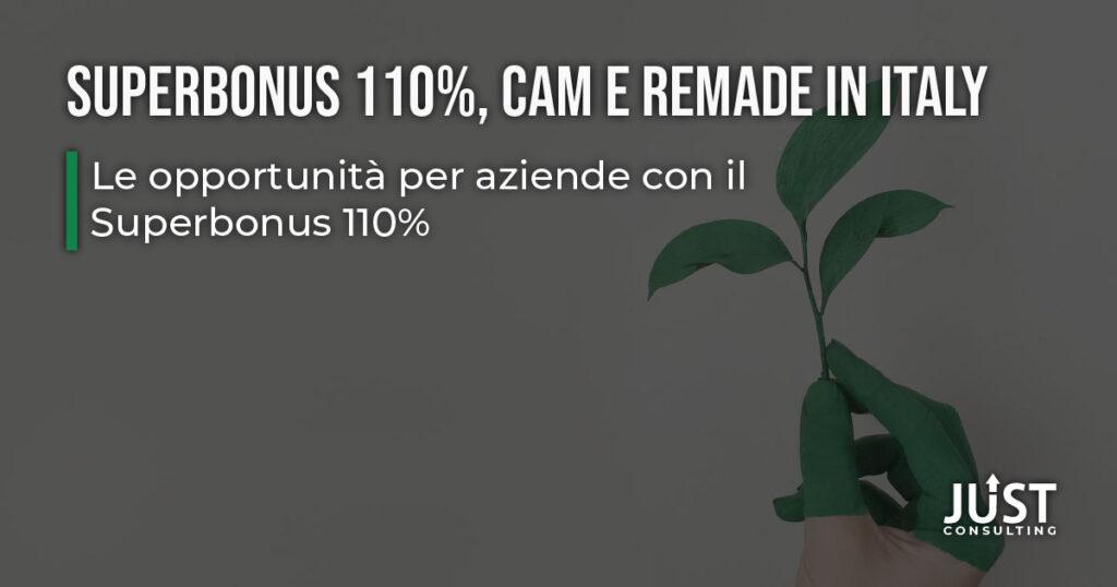 CAM, superbonus, ReMade in Italy