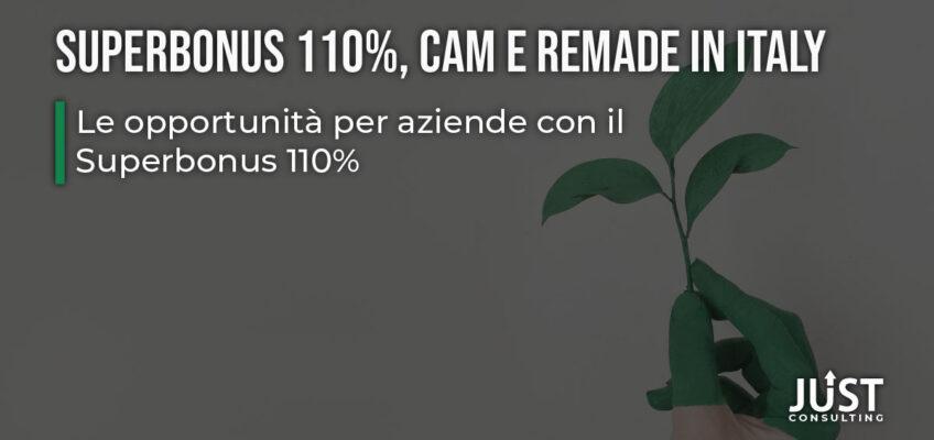 Superbonus 110%, CAM e ReMade in Italy