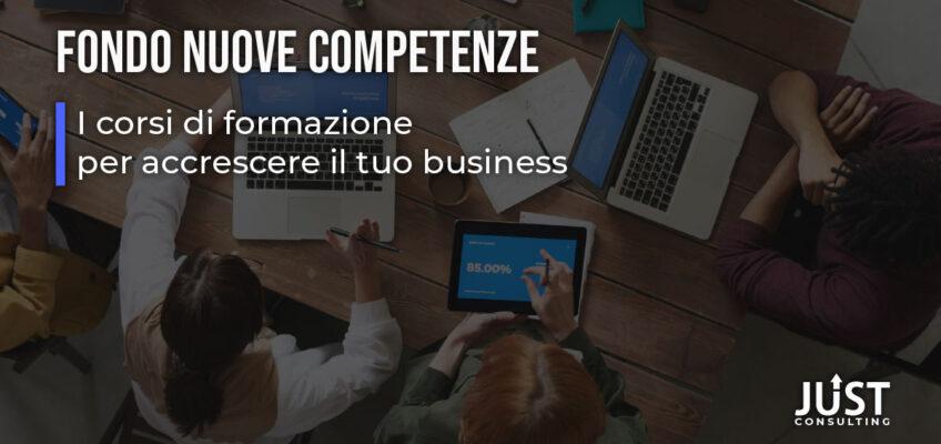 Fondo Nuove Competenze: i corsi di formazione per accrescere il tuo business