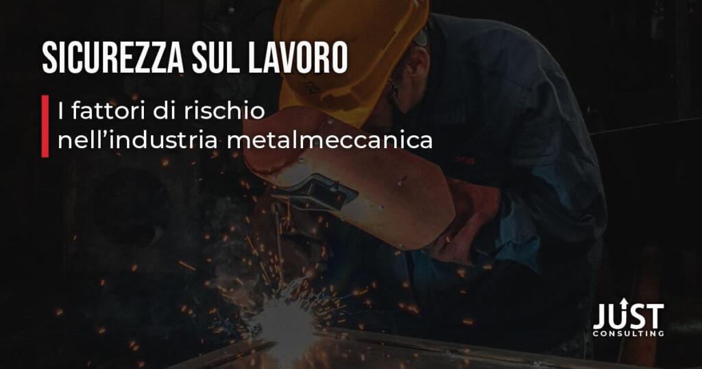 Sicurezza sul lavoro, industria metalmeccanica, Rischio rumore, rischio chimico, tutela e sicurezza