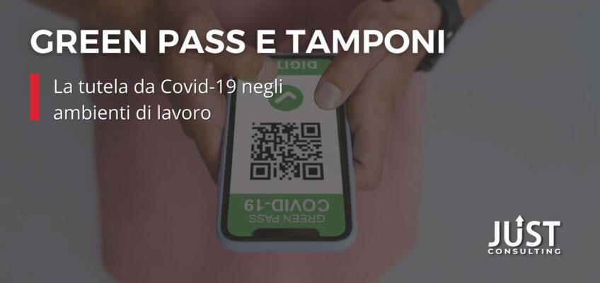Tutela Covid-19 negli ambienti di lavoro: tamponi e green pass
