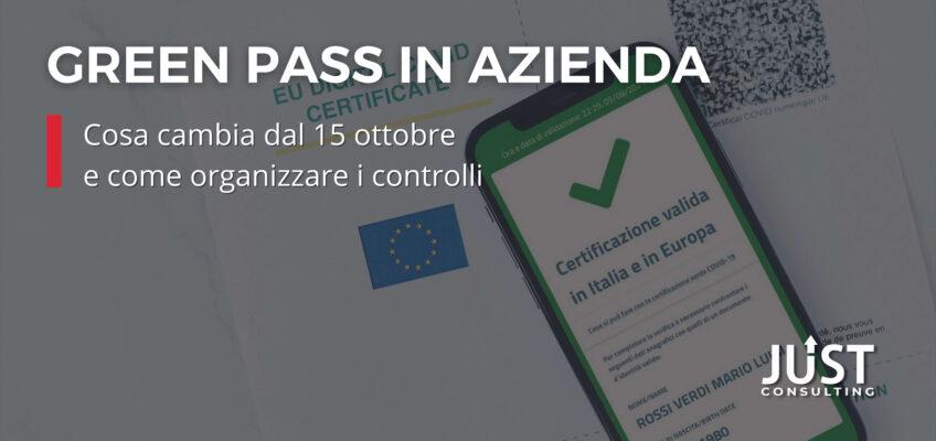 green pass azienda, faq green pass, green pass obbligatorio, modulistica